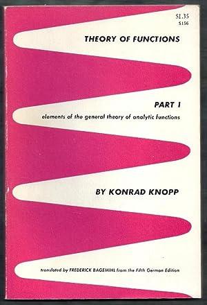 Theory of Functions. Part I: Elements of: Knopp, Konrad (trans.