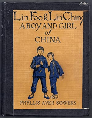 Lin Foo and Lin Ching. A Boy: Sowers, Phyllis Ayer