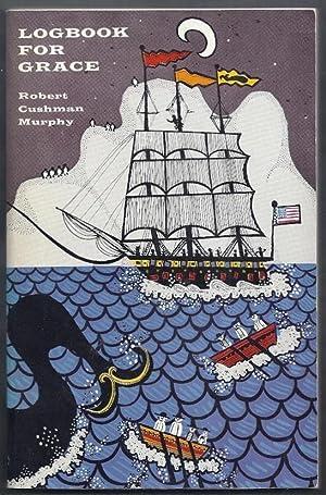 Logbook for Grace. Whaling Brig Daisy 1912-1913: Murphy, Robert Cushman
