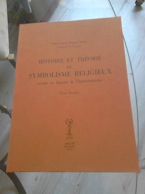 HISTOIRE ET THEORIE DU SYMBOLISME RELIGIEUX AVANT ET DEPUIS LE CHRISTIANISME: Abbé Ch. A. AUBER