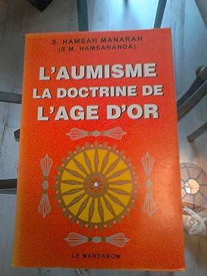L'AUMISME LA DOCTRINE DE L'AGE D'OR: HAMSAH MANARAH S.