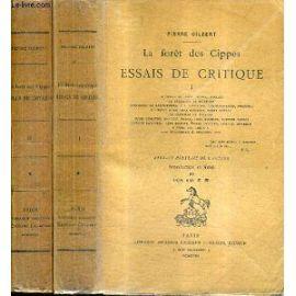 LA FORET DE CIPPES. Essais de critique. 2 vol. Intr. et notes par son ami E. M.: GILBERT, Pierre.