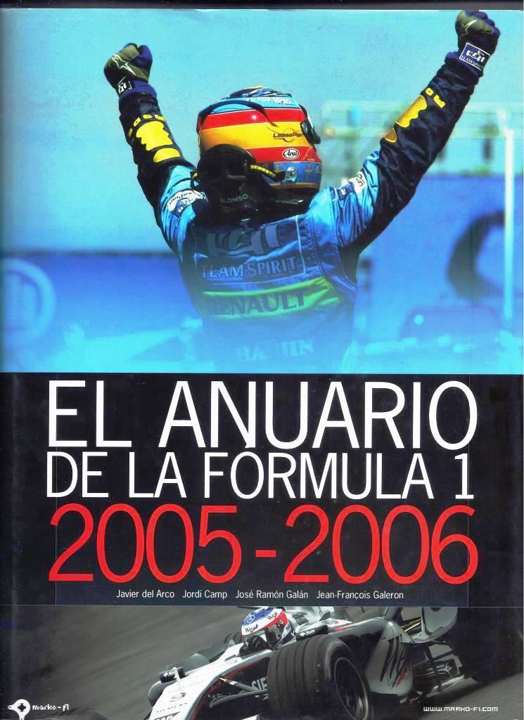 ANUARIO DE LA FORMULA 1 2005-2006 - JAVIER DEL ARCO Y OTROS