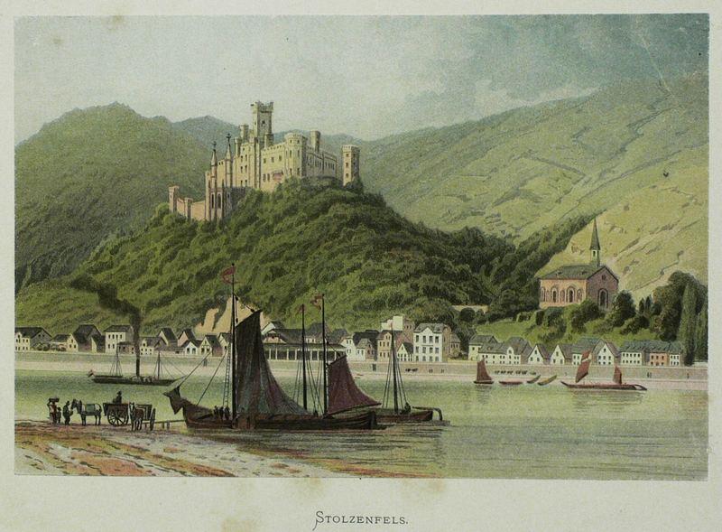 "Koblenz. - Schloss Stolzenfels. - Köhler. - ""Stolzenfels"".: Karl Ferdinand ..."