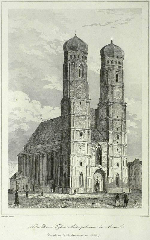 "München. - Dom zu Unserer Lieben Frau / Frauenkirche. - Lemaitre. - ""Notre Dame. ..."