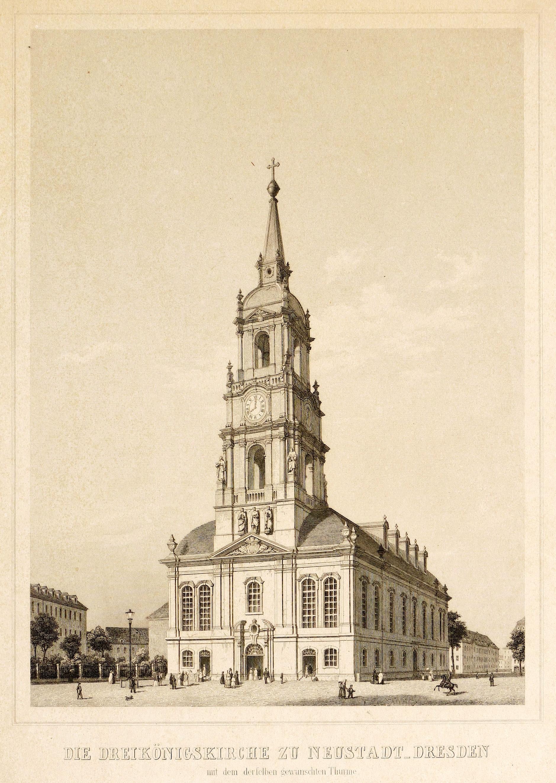 """Dresden. - Dreikönigskirche. - """"""""Die Dreikönigskirche zu Neustadt-Dresden""""""""."""