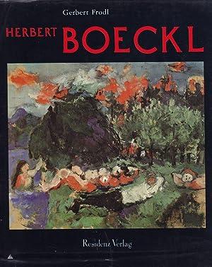 Herbert Boeckl. Mit einem Werkverzeichnis der Gemälde v. Leonore Boeckl.: Frodl, Gerbert.