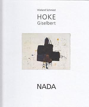 Giselbert Hoke. Nada. Hrsg. v. Wieland Schmied.