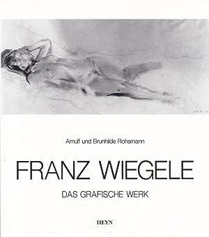 Franz Wiegele 1887 – 1944. Das grafische: Rohsmann, Arnulf u.