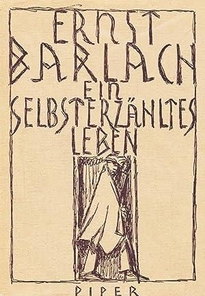 Ein selbsterzähltes Leben.: Barlach, Ernst.