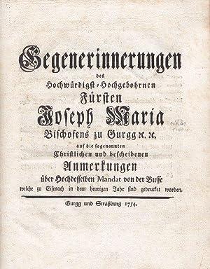 Gegenerinnerungen des Hochwürdigst-Hochgeborenen Fürsten Joseph Maria, Bischofens zu ...