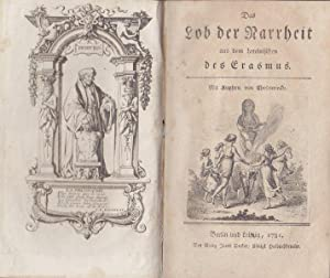 Das Lob der Narrheit, aus dem Lateinischen (von W. G. Becker).: Erasmus (Desiderius von Rotterdam).