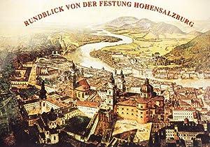 Salzburg / Rundblick von der Festung Hohensalzburg. Damals & Heute / Bilder begleiten...