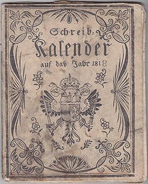 Grätzerischer Schreibkalender auf das Jahr 1818.