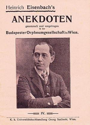 Anekdoten gesammelt und vorgetragen in der Budapester Orpheumgesellschaft in Wien. Heft IV.: ...
