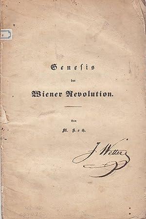 Genesis der Wiener Revolution.: Koch, M(atthias).
