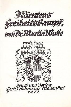 Kärntens Freiheitskampf.: Wutte, Martin.