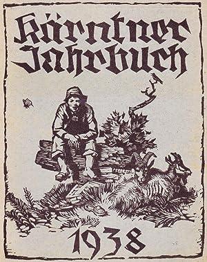 Kärntner Jahrbuch (1938) mit Kalender, Aemter- und Inhaltsverzeichnis. Hrsg. v. d. Ktn. ...