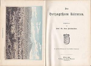 Das Herzogthum Kärnten.: Steinwender, Otto.