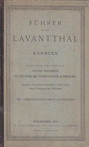 Führer in das Lavantthal in Kärnten. Hrsg. v. d. Section Wolfsberg des DÖAV.: Hoegel...