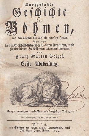 Kurzgefaßte Geschichte der Böhmen, von den ältesten bis auf die neuesten Zeiten. Aus den besten ...