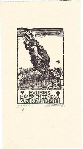 Exlibris Emerich Zenegg v. u. zu Scharffenstein.: Lobisser, Switbert (Tiffen 1878 – 1943 Klagenfurt...
