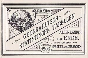 Geographisch-statistische Tabellen aller Länder der Erde. Vollständig umgearbeitet und ...