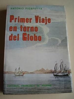 Primer Viaje en torno del Globo: Pigafetta, Antonio Ilustrado