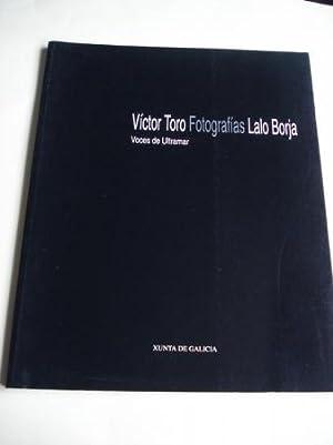 VÍCTOR TORO / LALO BORJA. FOTOGRAFÍAS. VOCES: Toro, Víctor /