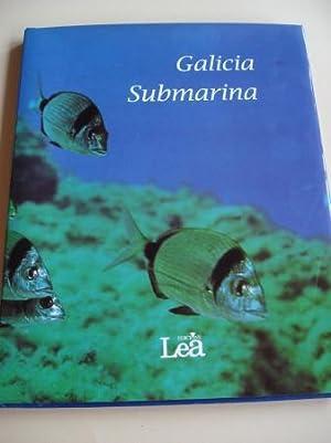Galicia submarina (Textos en galego) Fotografías en: Rodríguez Sánchez, Xoán
