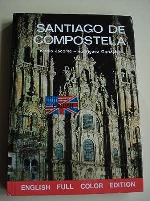 Santiago de Compostela (English full color edition): Varela Jácome, Benito