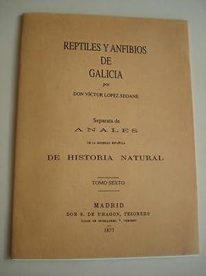 Reptiles y anfibios de Galicia. Separata de: López Seoane, Víctor