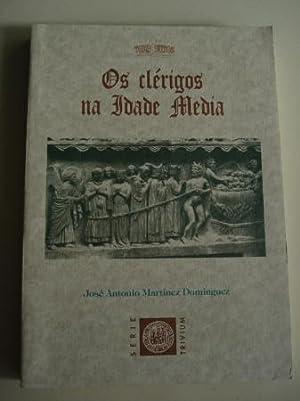 Os clérigos na Idade Media: Martínez Domínguez, José