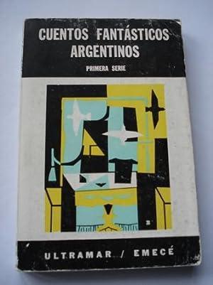 Cuentos fantásticos argentinos. Primera serie: Varios autores