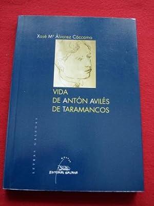 Vida de Antón Avilés de Taramancos: Álvarez Cáccamo, Xosé