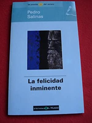 La felicidad inminente: Salinas, Pedro
