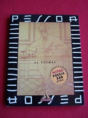Pessoa. 42 poemas: Pessoa, Fernando