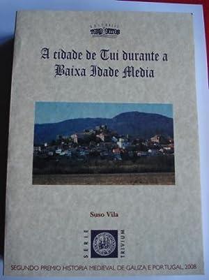 A cidade de Tui durante a Baixa: Vila, Suso