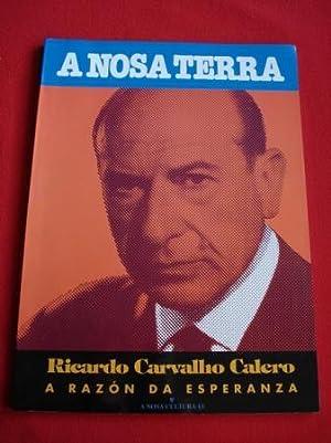 Ricardo Carvalho Calero. A razón da esperanza: Varios autores