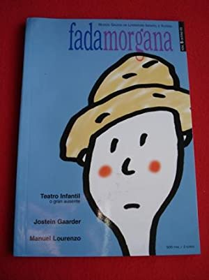 Fadamorgana. Revista Galega de Literatura Infantil e: Varios autores Ilustrador: