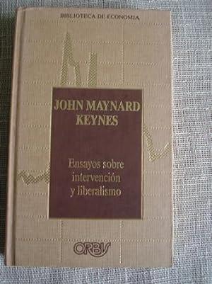Ensayos sobre intervención y liberalismo: Keynes, John Maynard