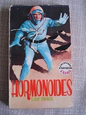 Hormonoides: Space, Law