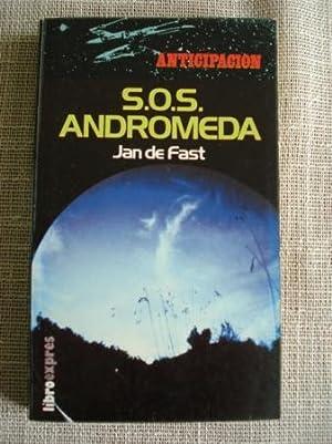 S.O.S. Andrómeda: Fast, Jan de