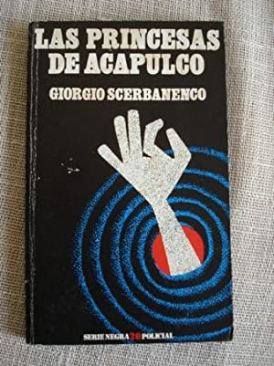 Las princesas de Acapulco: Scerbanenco, Giorgio