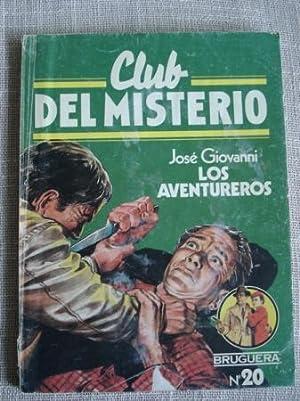 Los aventureros: Giovanni, José