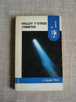 Halley y otros cometas: Aguilar Peris, J.