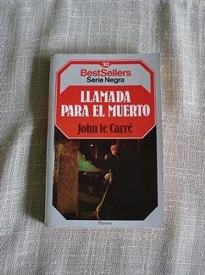 Llamada para el muerto: Le Carré, John