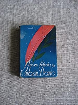 Prosa selecta de Rubén Darío: Darío, Rubén