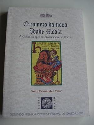 O comezo da nosa Idade Media: Bernández Vilar, Xoán