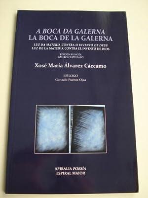 A boca da galerna / La boca: Álvarez Cáccamo, Xosé